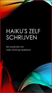 Haiku's zelf schrijven