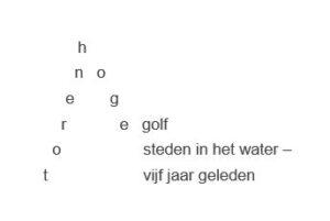 Torenhoge golf Haiku Marja van der Ploeg