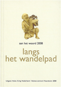 Langs het wandelpad - aan het woord 2008