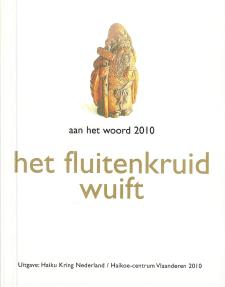 het fluitenkruid wuift - aan het woord 2010