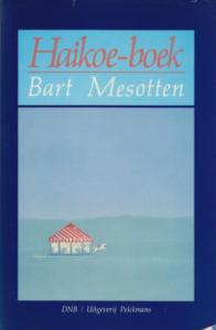 Haikoe-boek - Bart Mesotten