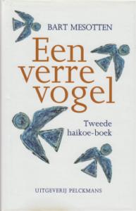 Een verre vogel - tweede haikoe-boek