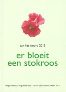 Er bloeit een stokroos - aan het woord 2012
