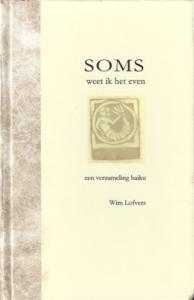 Soms weet ik het even - Wim Lofvers