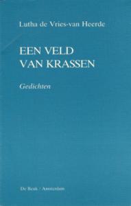 Een veld van krassen - Lutha de Vries-van Heerde