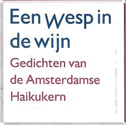 Een wesp in de wijn - Haikukern Amsterdam