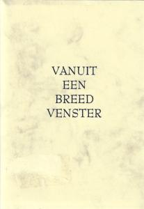 Marcel Smets - Vanuit een breed venster