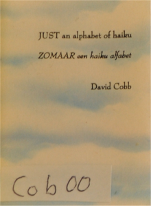 David Cobb, JUST an alphabet of haiku