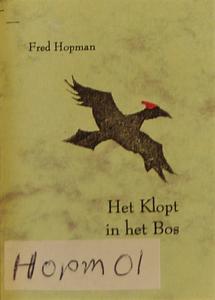 Fred Hopman - Het klopt in het bos