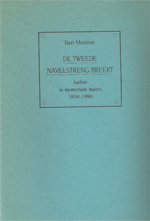 Bart Mesotten - De tweede navelstreng breekt
