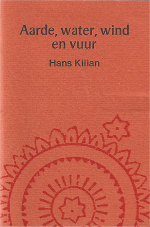 Hans Kilian - Aarde, water, wind en vuur